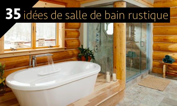 Les 35 plus belles idées déco pour une salle de bain à l\'ambiance ...