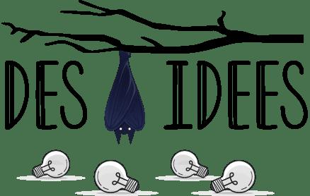 Des idées